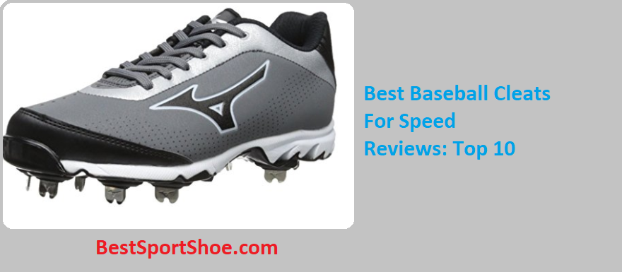 1041669a35c Best Baseball Cleats For Speed 2019 - Reviews   Buyer s Guide (Top 10)