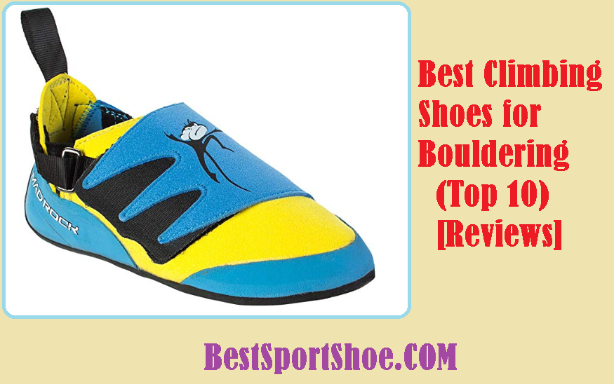 Best Climbing Shoes for Bouldering